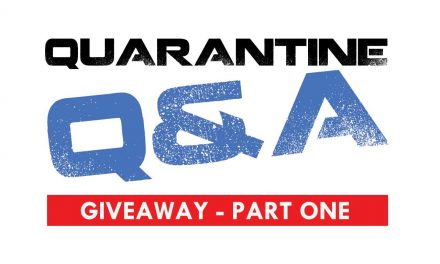 Quarantine Q&A – First Winners